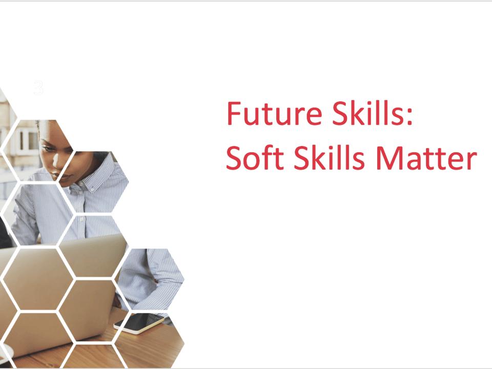 Future Skills: Soft Skills Matter