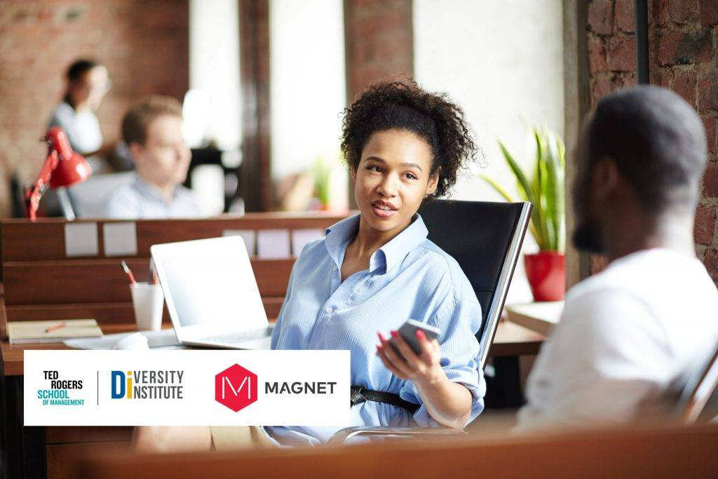 Ted Rogers School of Management, Diversity Institute, Magnet